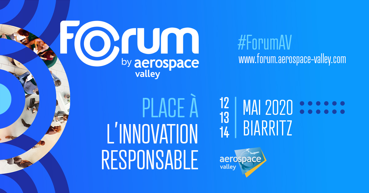 Le Forum by Aerospace Valley c'est :